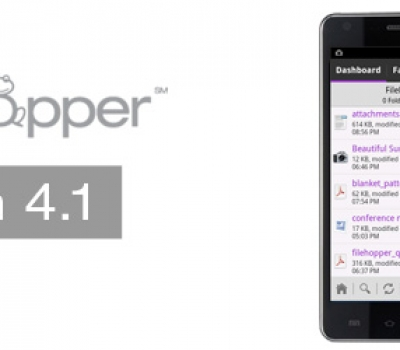 Announcing the Upcoming Release of FileHopper Android 4.1